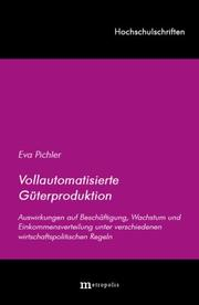 Cover of: Vollautomatisierte Güterproduktion