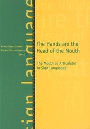Cover of: The hands are the head of the mouth |