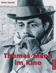 Cover of: Thomas Mann im Kino | Peter Zander