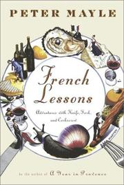 Cover of: French Lessons: Adventures with Knife, Fork, and Corkscrew