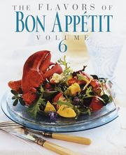 Cover of: The Flavors of Bon Appetit, Volume 6 (Flavors of Bon Appetit)