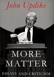 Cover of: More matter: essays and criticism