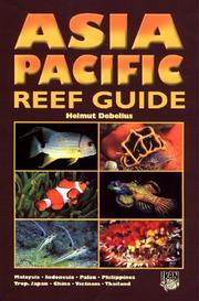 Asia Pacific reef guide by Helmut Debelius