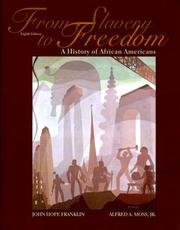 From slavery to freedom by Franklin, John Hope