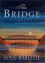 Cover of: The bridge | Doug Marlette