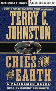 Cover of: Cries from the Earth (Johnston, Terry C., Plainsmen (New York, N.Y.), Bk. 14.)