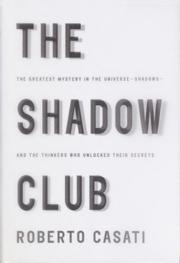 Cover of: The shadow club | Roberto Casati
