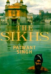The Sikhs by Patwant Singh