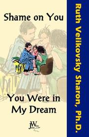 Cover of: Shame on You - You Were in My Dream | Ruth Velikovsky Sharon