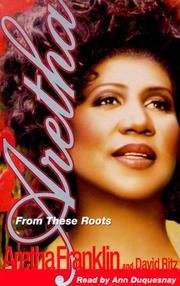 Cover of: Aretha: From These Roots
