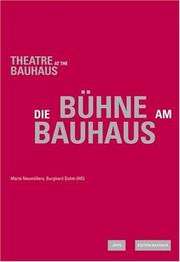 Theater at the Bauhaus by Marie Neumüllers, Burghard Duhm