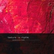 Cover of: Texture Is Rhythm