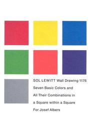 Cover of: Sol LeWitt, Wall drawing 1176: seven basic colors and all their combinations in a square within a square for Josef Albers. Ausstellung, Josef-Albers-Museum, Quadrat Bottrop, 29. Juli bis 27. November 2005