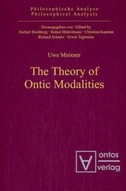 Cover of: The Theory of Ontic Modalities (Philosophical Analysis)