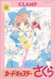 Cover of: Card Captor Sakura Vol. 2 (Kado Kyaputa Sakura) (in Japanese)