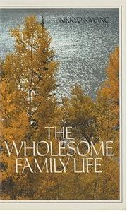 Cover of: The wholesome family life