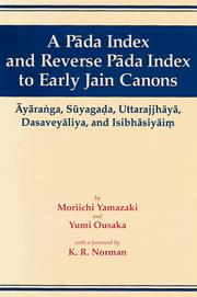 Cover of: A Pada Index and Reverse Pada Index to Early Jain Canons | Moriichi Yamazaki