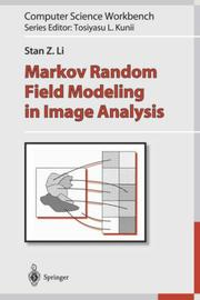 Cover of: Markov Random Field Modeling in Image Analysis (Computer Science Workbench)