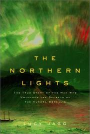 The Northern Lights by Lucy Jago