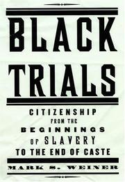 Cover of: Black Trials | Mark S. Weiner