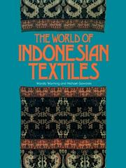 Cover of: The World of Indonesian Textiles | Wanda Warming