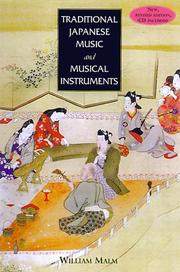 Cover of: Traditional Japanese Music and Musical Instruments (Yamaguchi Kan Series)