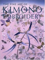 Cover of: The Fine Art of Kimono Embroidery