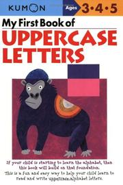 Cover of: My First Book Of Uppercase Letters (Kumon Workbooks) |