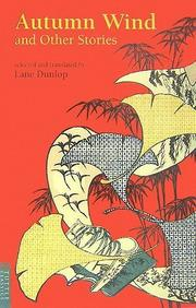 Cover of: Autumn Wind and Other Stories (Tuttle Classics of Japanese Literature) by Lane Dunlop