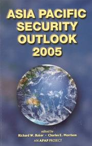 Cover of: Asia Pacific Security Outlook 2005 (Asia Pacific Security Outlook) |