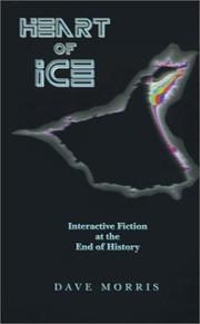 Cover of: Heart of Ice | Dave Morris