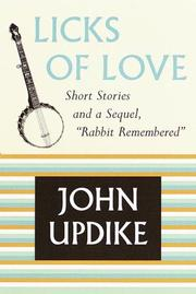 "Cover of: Licks of love: Short Stories and a Sequel, ""Rabbit Remembered"""