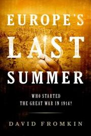 Cover of: Europe's Last Summer: who started the Great War in 1914?