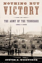 Cover of: Nothing but Victory: The Army of the Tennessee, 1861-1865