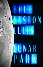 Cover of: Lunar Park by Bret Easton Ellis