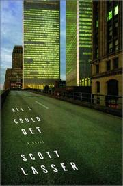 Cover of: All I Could Get: a novel