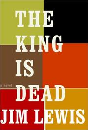 Cover of: The king is dead | Lewis, Jim