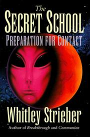 Cover of: The secret school: preparation for contact