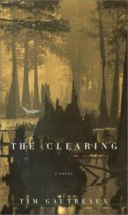 Cover of: The clearing: A Novel