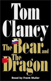 Cover of: The Bear and the Dragon (Tom Clancy)