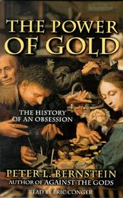 Cover of: The Power of Gold: The History of an Obsession