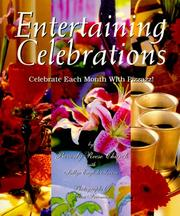 Cover of: Entertaining Celebrations- Celebrate Each Month with Pizzazz!