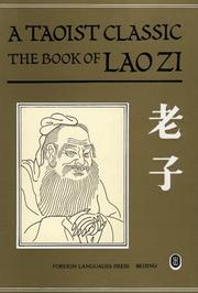 Cover of: A Taoist Classic: The Book of Lao Zi (A Taoist Classic)