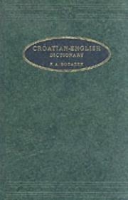 Cover of: Bogadek's Croatian-English and English-Croatian dictionary
