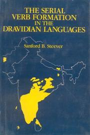 Cover of: serial verb formation in the Dravidian languages | Sanford B. Steever