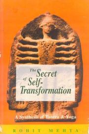 Cover of: Secret of Self-Transformation-- A synthesis of Tantra and Yoga
