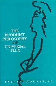 Cover of: The Buddhist philosophy of universal flux