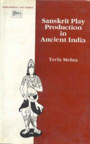 Sanskrit Play Production in Ancient India (Performing Arts)