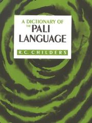 Cover of: A dictionary of the Pali language