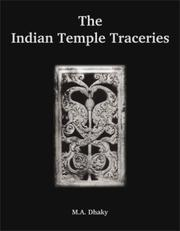 The Indian temple traceries by Madhusudan A. Dhaky